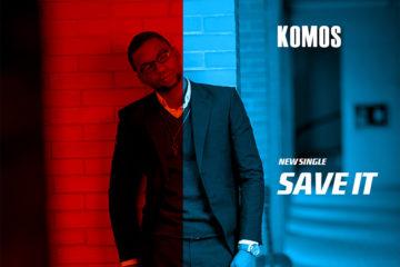 Komos – Save It