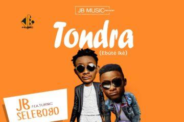 JB ft. Selebobo – Tondra