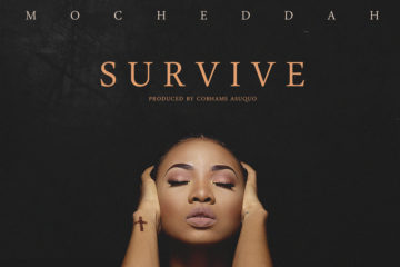 Mo'Cheddah – Survive (Prod. by Cobhams Asuquo)