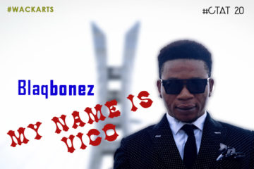 Blaqbonez – My Name is Vic O