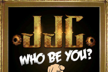 JJC – Who Be You