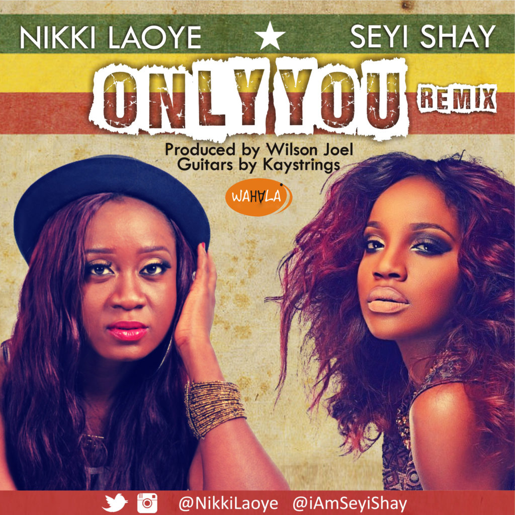 Artwork Nu Nikki Laoye and Seyi Shay - Only You Remix