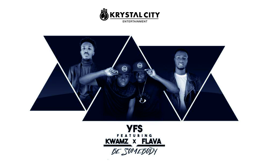VIDEO: YFS ft. Kwamz & Flava – Be Someone
