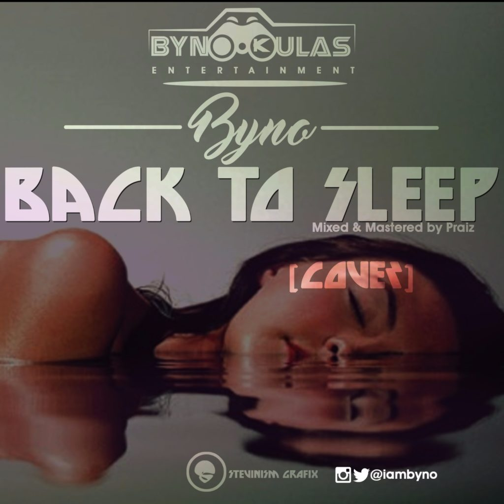 Byno - Back To Sleep (Cover)
