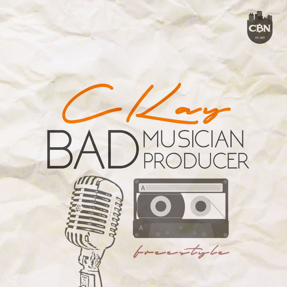 CKay Bad Musician Bad Producer Art
