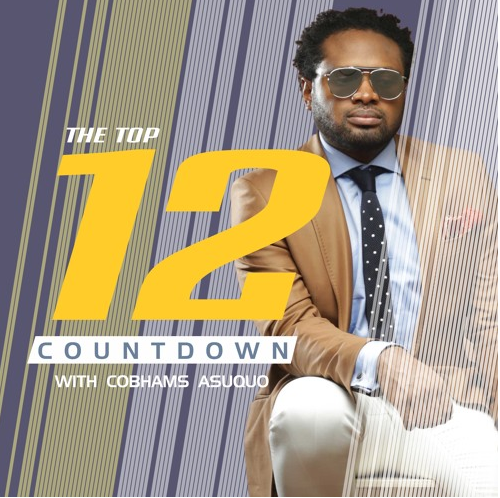 The Top 12 Countdown With Cobhams Asuquo – Ep 25