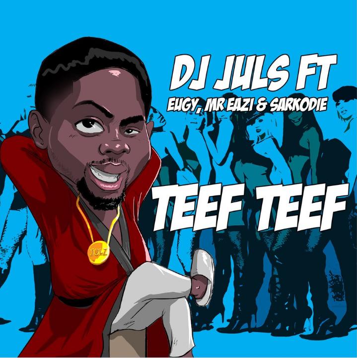 DJ Juls - Teef Teef