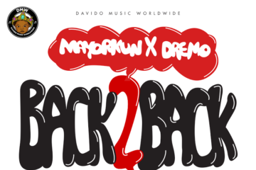 VIDEO Premiere: DMW ft. Davido x Mayorkun x Dremo x Ichaba – Back 2 Back