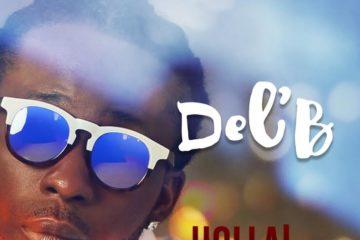 Del'B – Holla! ft. Mo Eazy