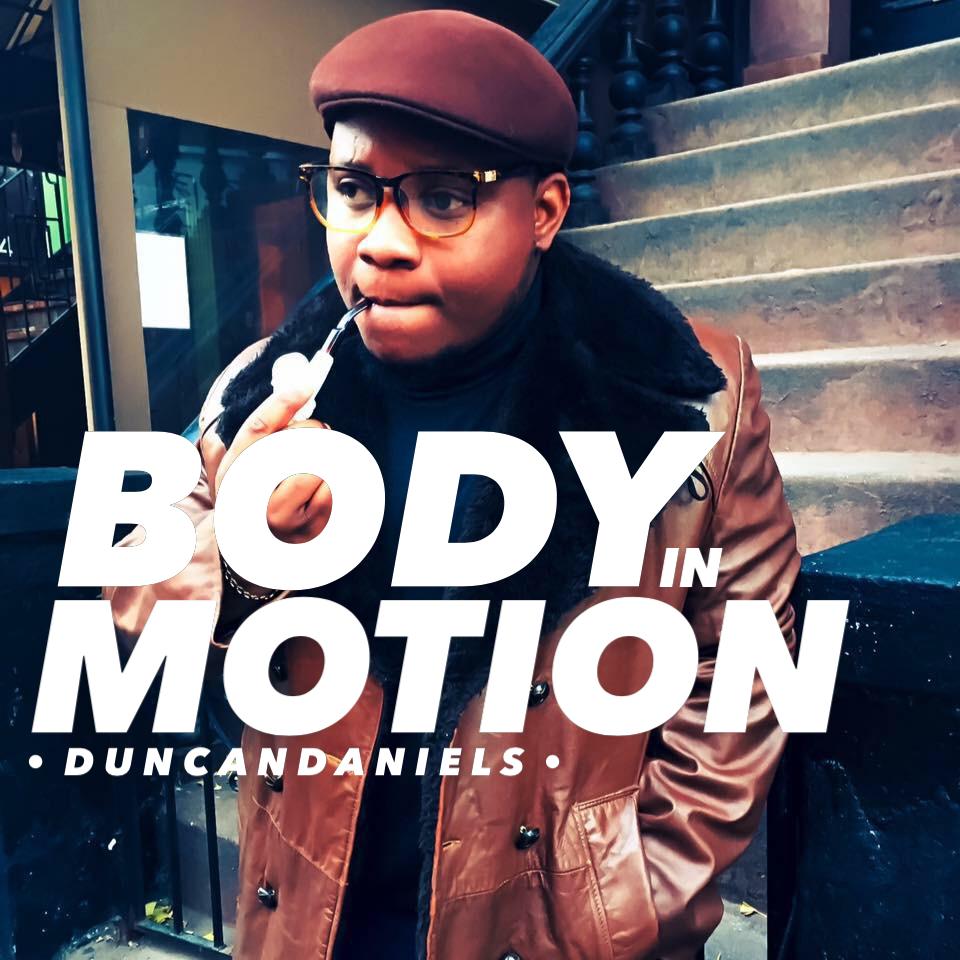 Duncan Daniels – Body In Motion