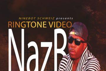 VIDEO: Naz B – Ringtone ft. Macini