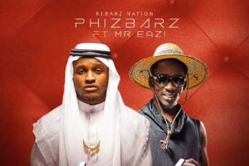 Phizbarz ft. Mr Eazi – Ten Teh (prod. DJ Breezy)