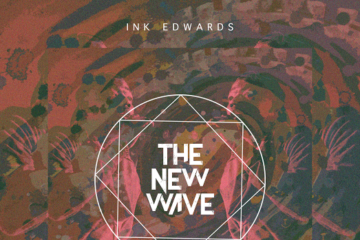 INK Edwards – The New Wave (Prod. by Galactic Beatz)