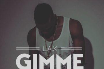 PREMIERE: L.A.X – Gimme Dat (prod. Legendury Beatz)