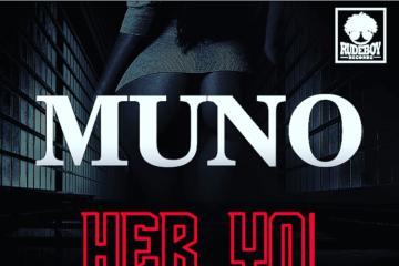 Rudeboy Recordz Presents: Muno – Her Yo