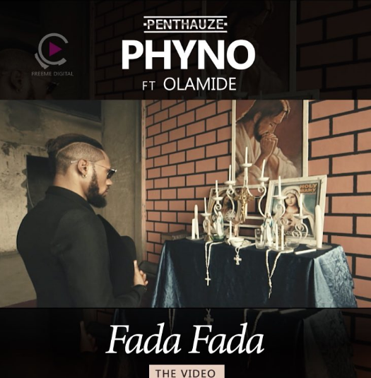 VIDEO: Phyno ft. Olamide - Fada Fada