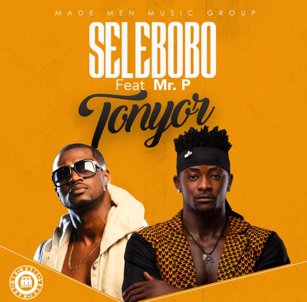 PREMIERE: Selebobo ft. Mr. P - Tonyor