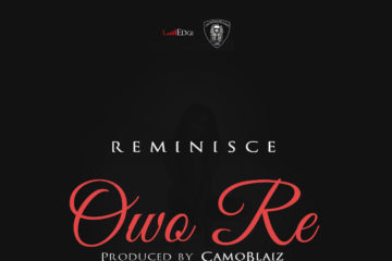 Reminisce – Owo Re