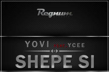 Yovi Feat YCEE-Shepe Si