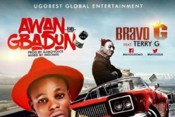 Bravo G ft. Terry G – Awangbadun (Remix)