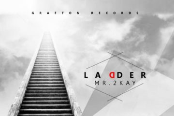 Mr 2kay – Ladder