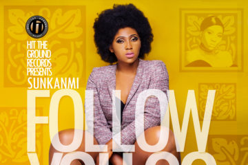 Sunkanmi – Follow You Go