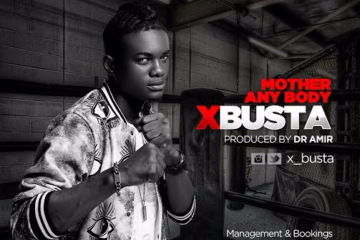 VIDEO: XBusta – Mother Anybody