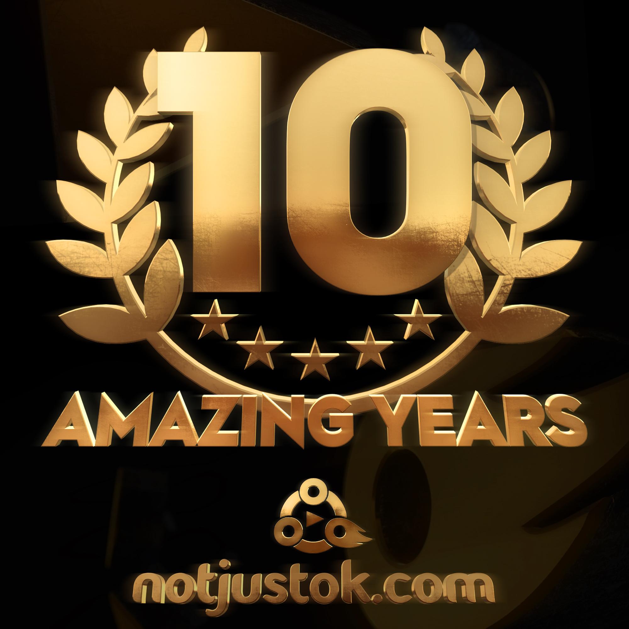 Happy 10th Anniversary, NOTJUSTOK!