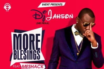 DJ Jahson – More Blessings ft. Meshack