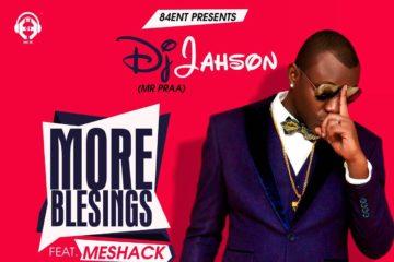 DJ Jahson – More Blessings ft. Meshack