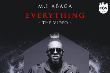 VIDEO: M.I Abaga – Everything
