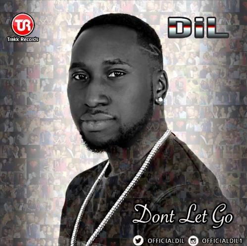 DIL Don't Let Go Art