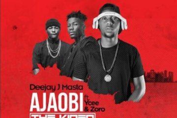 VIDEO: DeeJay J Masta – Ajaobi ft. Zoro x YCee
