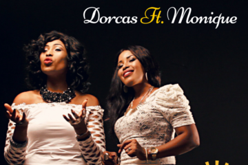 VIDEO: Dorcas Ft. MoniQue – Something About Your Name