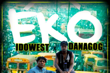 VIDEO: Danagog X Idowest – Eko