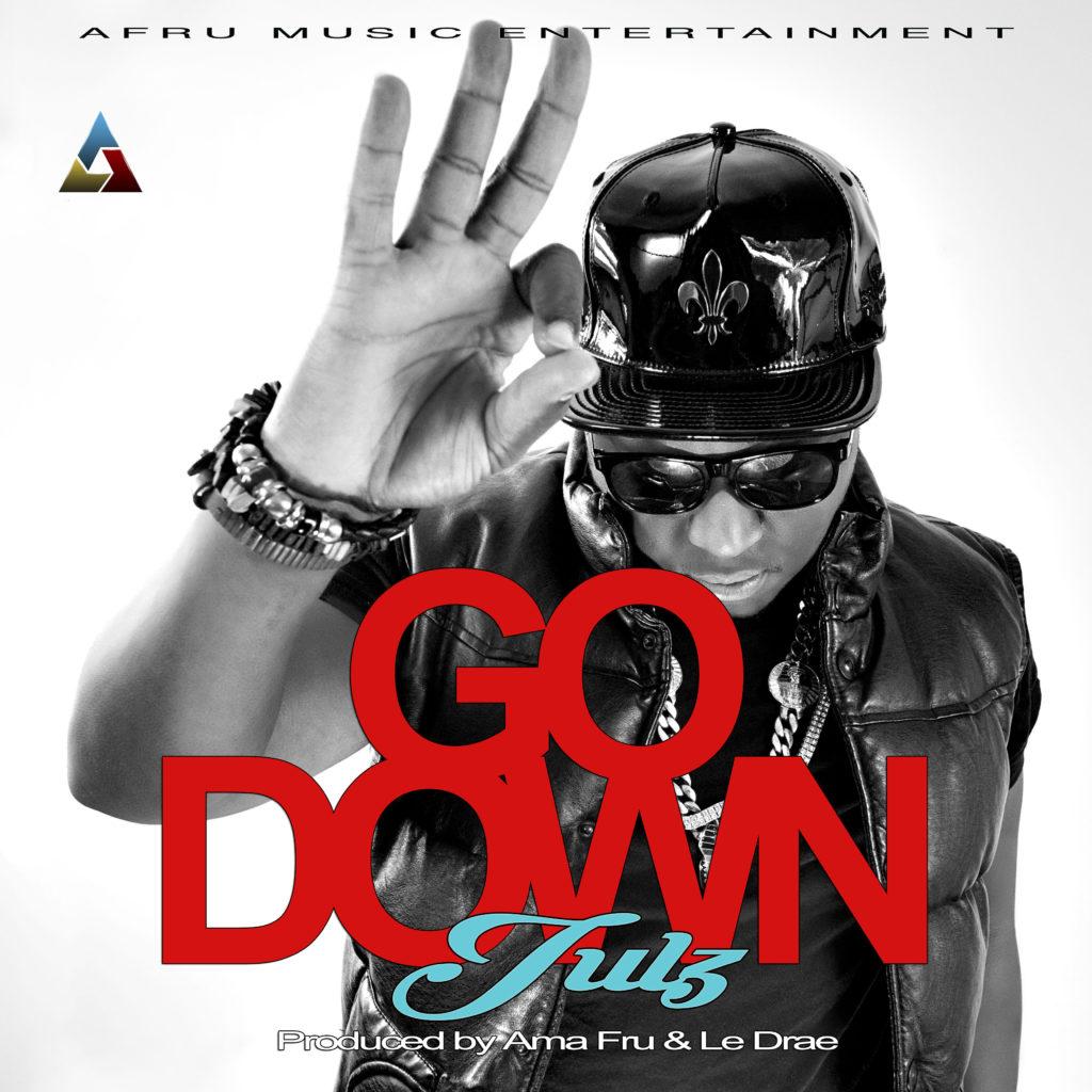 Julz – Go Down