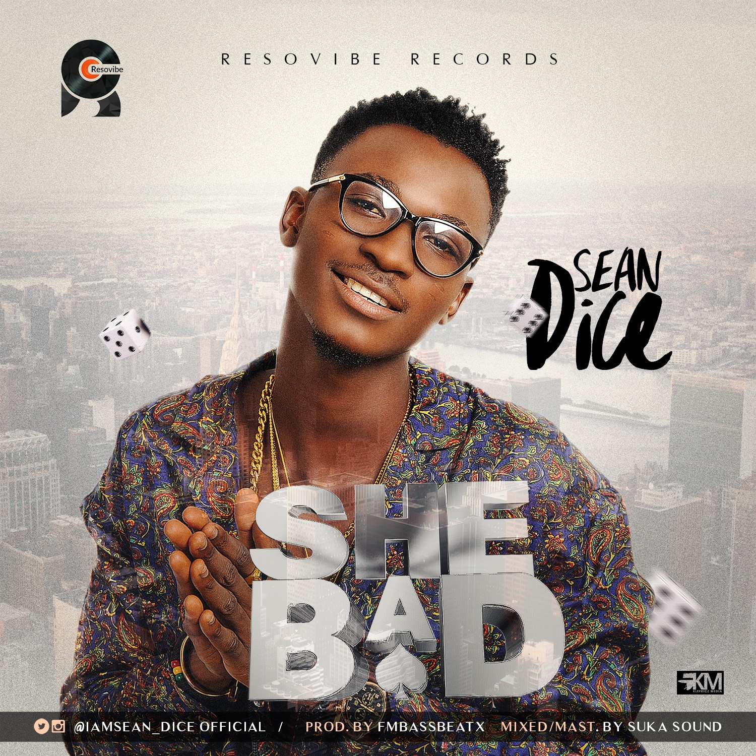 Sean Dice – She Bad