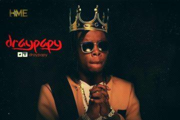 VIDEO: DrayPapy – AHAYE