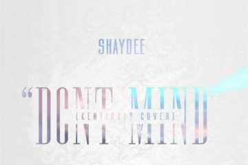 Shaydee ft. King – Don't Mind (Kent Jones Cover)