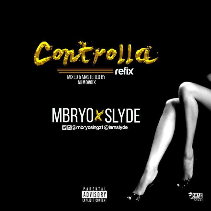 Mbryo x Slyde - Controlla (Refix)