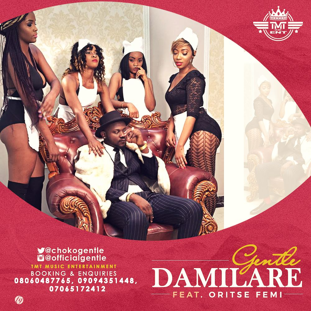 Gentle ft. Oritsefemi - Damilare
