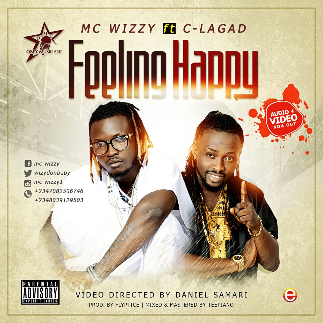 MC Wizzy ft. C-Lagad – feeling Happy