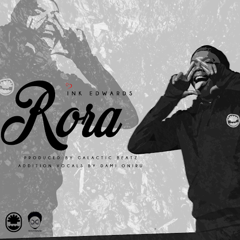 INK Edwards - Rora (Prod. By Galactic Beatz)