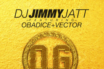 DJ Jimmy Jatt ft. Obadice x Vector – OG (Obalende Gold)