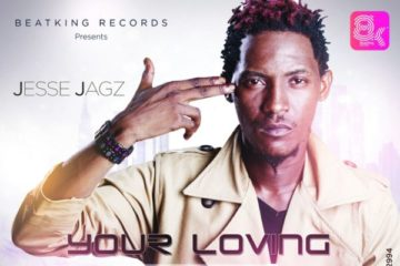 Jesse Jagz – Your Loving (prod. JR) | Nuff Love Riddim