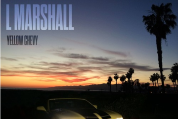 VIDEO: L Marshall – Yellow Chevy