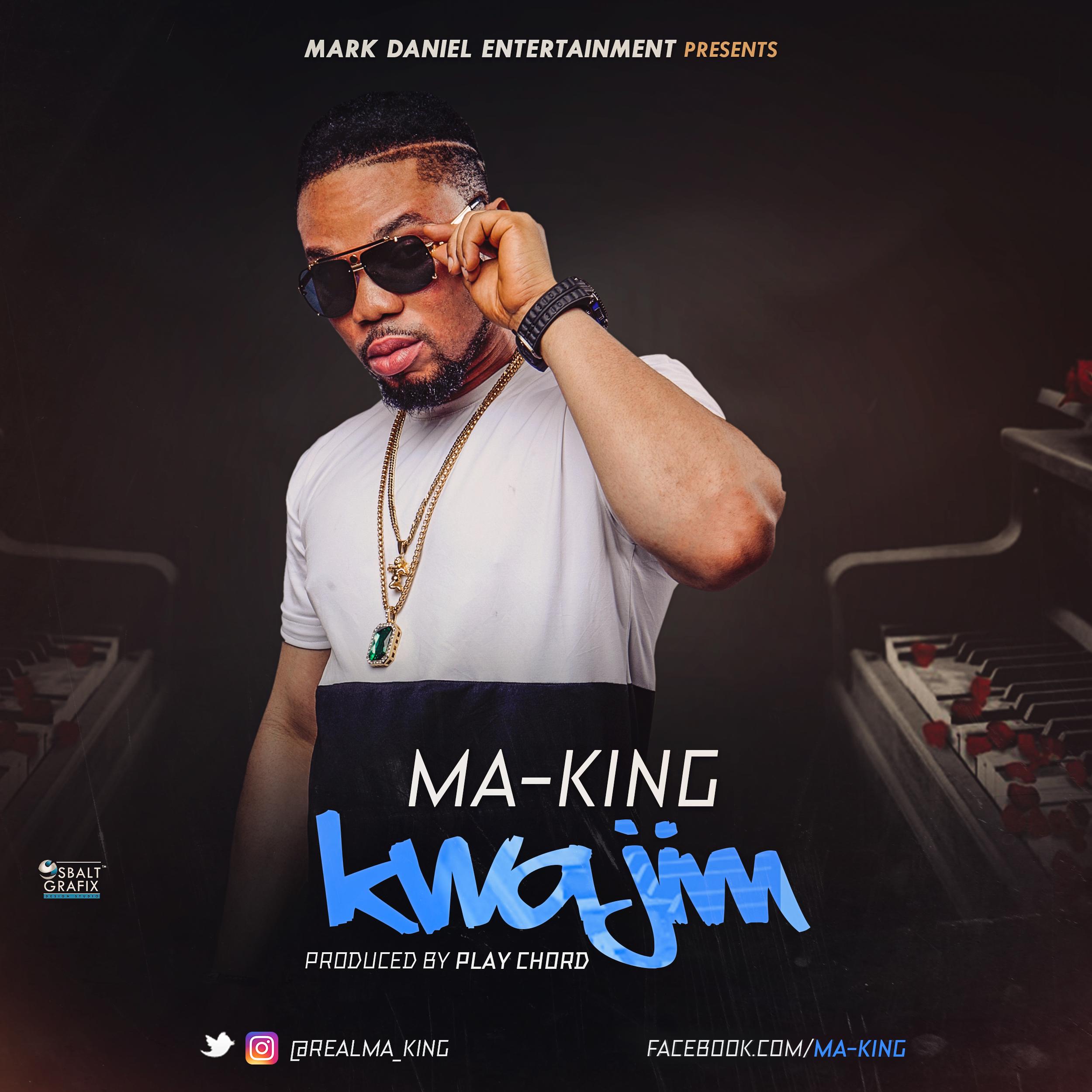 Ma-King – Kwajim
