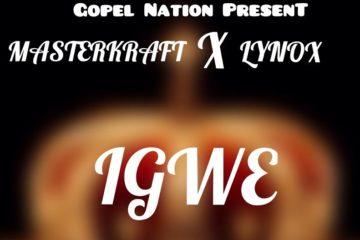Masterkraft x Lynox – Igwe