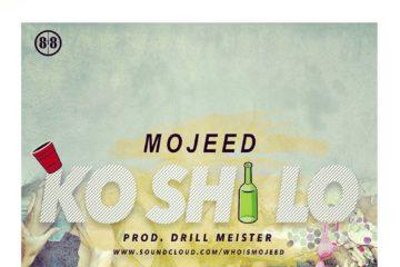 Mojeed - Ko 'Shi Lo