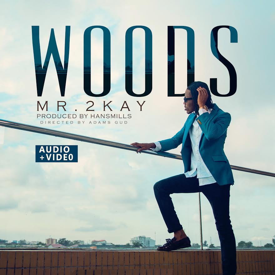 Mr 2Kay Woods